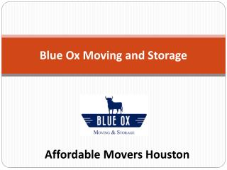 Affordable Movers Houston - Blue Ox Moving & Storage