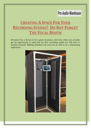 Use Better Vocal Booth For Recording : Pro Audio Warehouse
