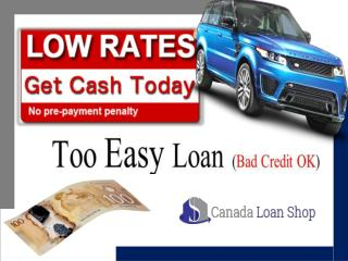 Canada Loan Shop | car title loans Nanaimo