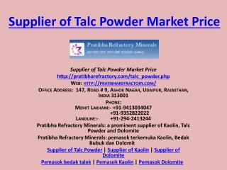Supplier of Talc Powder Market price