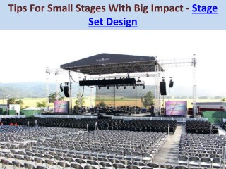 Tips For Small Stages With Big Impact - Stage Set Design