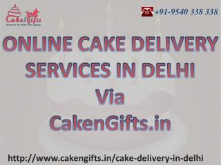 Online cake delivery services in delhi by CakenGifts.in