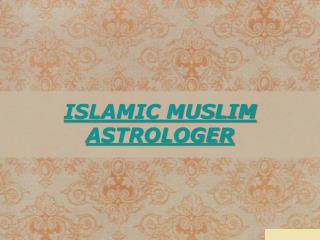 Top Islamic Muslim Astrologer