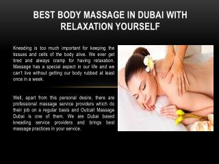 Best Body Massage in Dubai Service with Relaxation Yourself