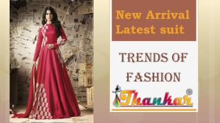 New Designer Arrival Latest Anarkali & straight suit