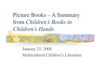 Picture Books   A Summary from Children s Books in Children s Hands