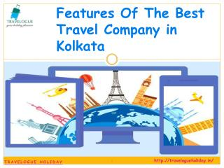 Features of The Best Travel Company in Kolkata
