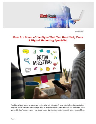 Here Are Some of the Signs That You Need Help From A Digital Marketing Specialist