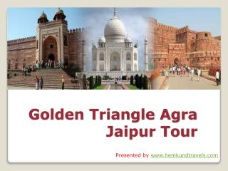 Golden Triangle Agra Tour