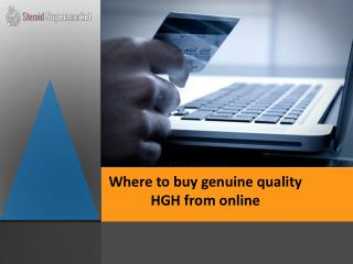 Where To Buy Genuine Quality HGH From Online