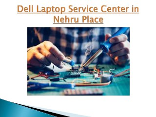 Dell Laptop Service Center in Nehru Place