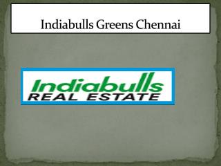 Indiabulls Greens - 2 bhk flat in chennai for Sale Lowest Price Guarantee