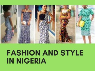 Fashion And Style In Nigeria