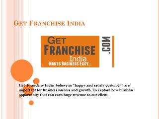 Business Opportuinties - Get Franchise India