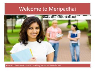 Best Gate Coaching or Institute In Delhi NCR