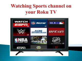 Watching Sports channel on your Roku TV