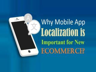 Why Mobile App Localization is Important for New Ecommerce?