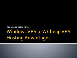Windows VPS or A Cheap VPS Hosting Advantages