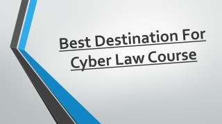 Best Destination For Cyber Law Course