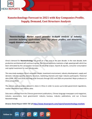 Nanotechnology forecast to 2021 with key companies profile, supply, demand, cost structure analysis