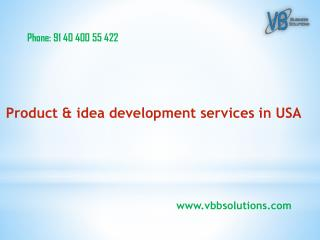 product and idea development services in USA