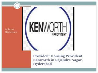 Provident Kenworth - Provident Kenworth Hyderabad 2 BHK New Flats for Sale