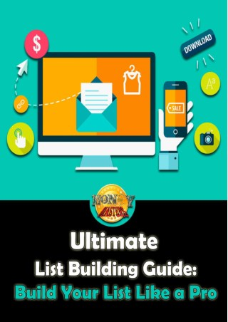 Ultimate List Building Guide - Build Your List Like a Pro