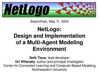 NetLogo: Design and Implementation of a Multi-Agent Modeling Environment