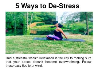 5 Ways to De-Stress