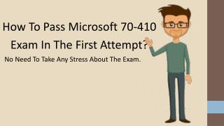 70-410 Practice Exam Questions With 100% Passing Guarantee