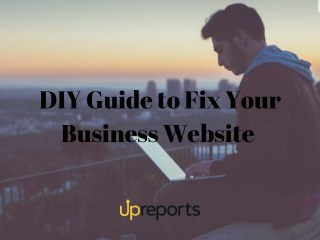 DIY Guide to Fix Your Business Website
