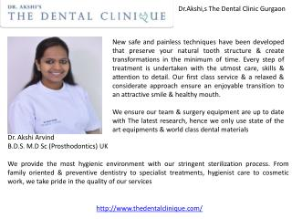 Dr.akshi,s the dental clinic gurgaon