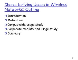 Characterizing Usage in Wireless Networks: Outline