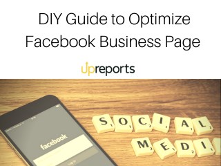 Facebook Page Optimization Guide for Business