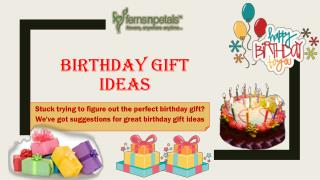Amazing Birthday Gifts Ideas
