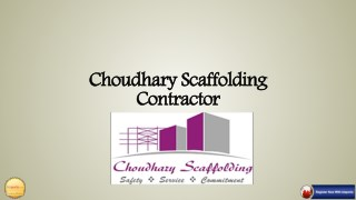 Choudhary scaffolding is a Pune based organization