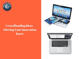 Crowdfunding Ideas- Stirring Your Innovation boost