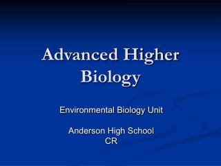 Advanced Higher Biology