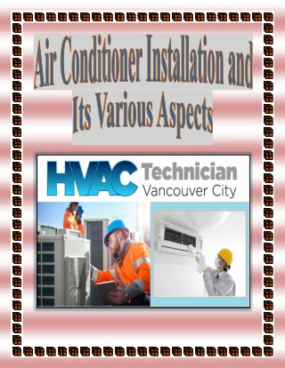 Air Conditioner Installation and Its Various Aspects