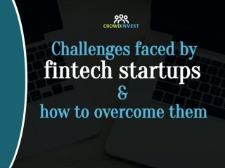 Challenges faced by fintech startups and how to overcome them