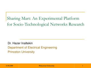 Sharing Mart: An Experimental Platform for Socio-Technological Networks Research