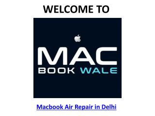 Macbook Air Repair in Delhi - Macbook Wale