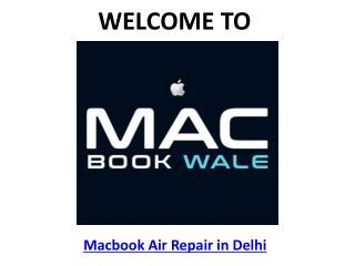 Macbook Air Repair in Delhi - Macbook Wale