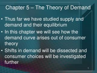Chapter 5 – The Theory of Demand
