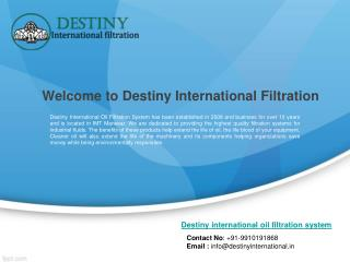 Destiny international oil filtration system supplier of oil cleaning machine