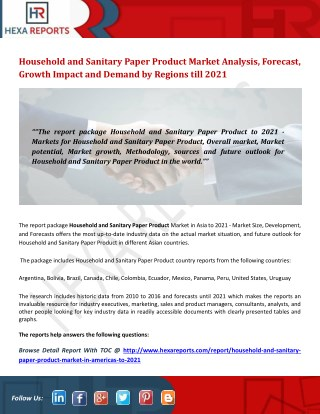 Household and sanitary paper product market analysis, forecast, growth impact and demand by regions till 2021
