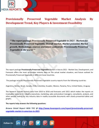 Provisionally preserved vegetable market analysis by development trend, key players & investment feasibility