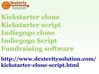 Kickstarter Clone Script | Indiegogo Clone Script |Fundraising Software