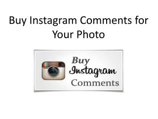 Buy Instagram Comments for Your Photo