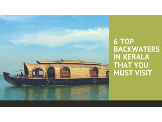 6 TOP BACKWATERS IN KERALA THAT YOU MUST VISIT